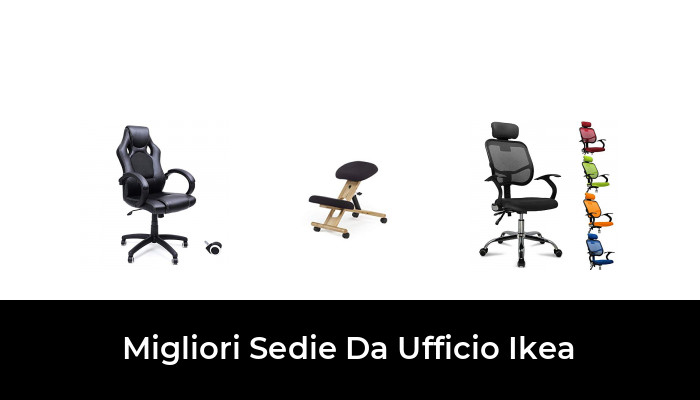 Gambo b standard, dimensioni (diametro x altezza): 49 Migliori Sedie Da Ufficio Ikea Nel 2021 Recensioni Opinioni Prezzi