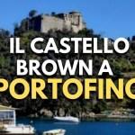 Il Castello Brown a Portofino