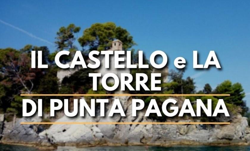 San Michele di Pagana, castello e torre