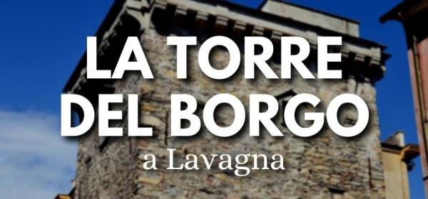 Lavagna, torre del Borgo