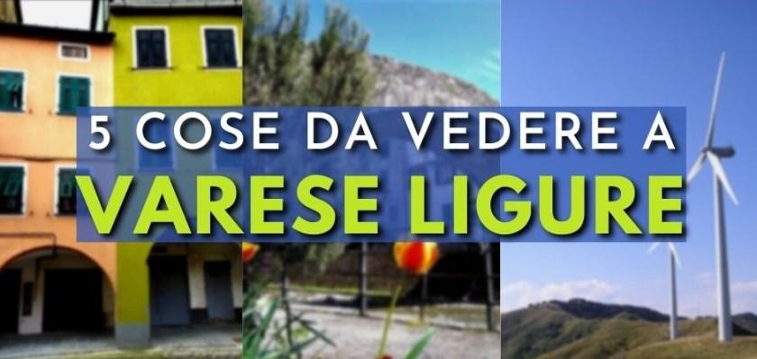 Varese Ligure, cosa vedere a Varese Ligure