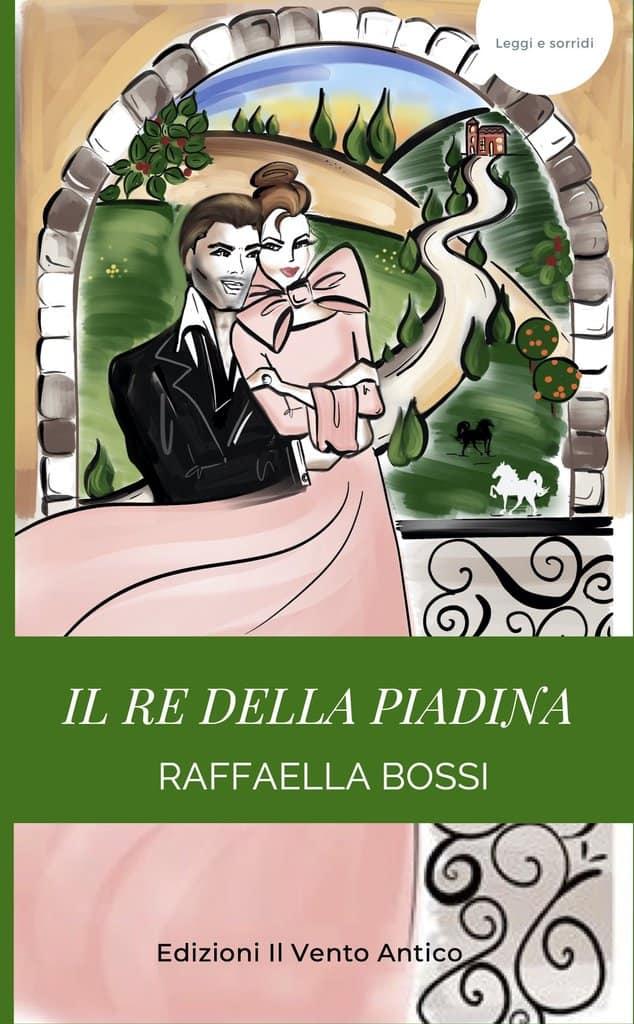 You are currently viewing La recensione de Il re della piadina a cura di Alessandra Micheli