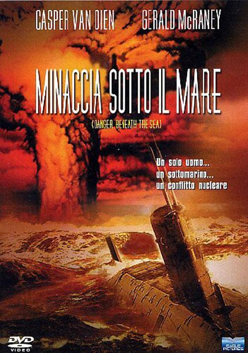 Danger Beneath the Sea (2001) Minaccia sotto il mare