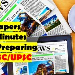 How to Read Newspapers in 60 Minutes when Preparing BPSC/UPSC Exam