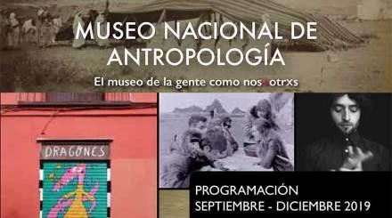 Programación septiembre diciembre 2019 Museo Nacional de antropologia