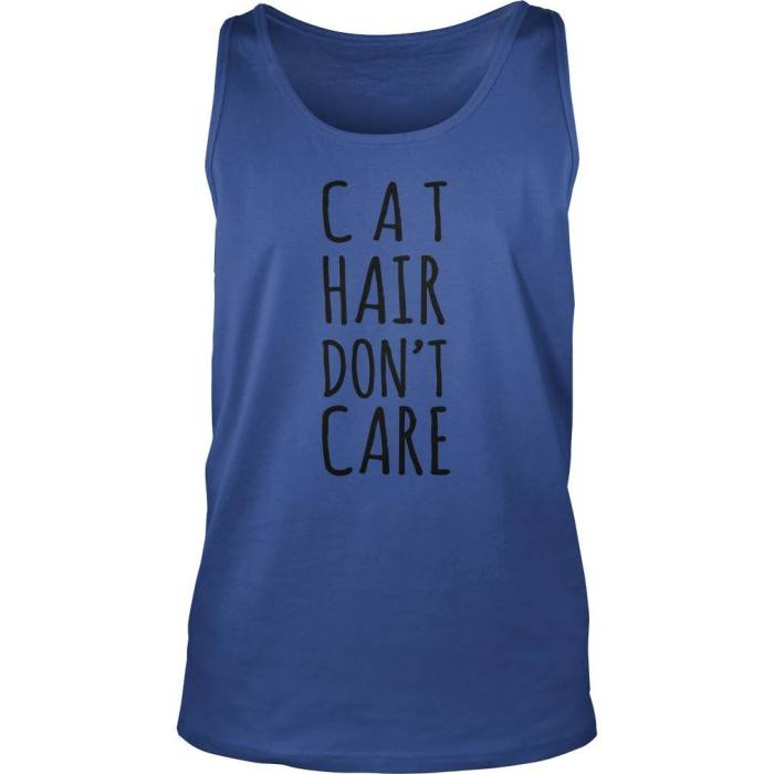 Cat Hair Don't Care - Cat Tank Top