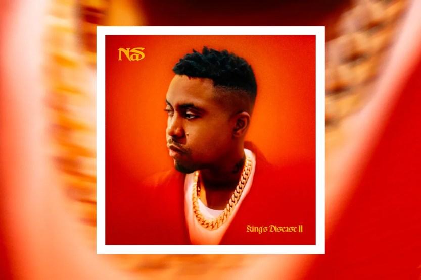 Nas 'King's Disease II' Album Stream   HYPEBEAST
