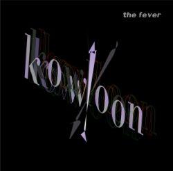 the fever / kowloon (Rhythm Tracks)