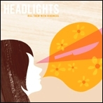 Kill Them With Kindness / Headlights (Polyvinyl)