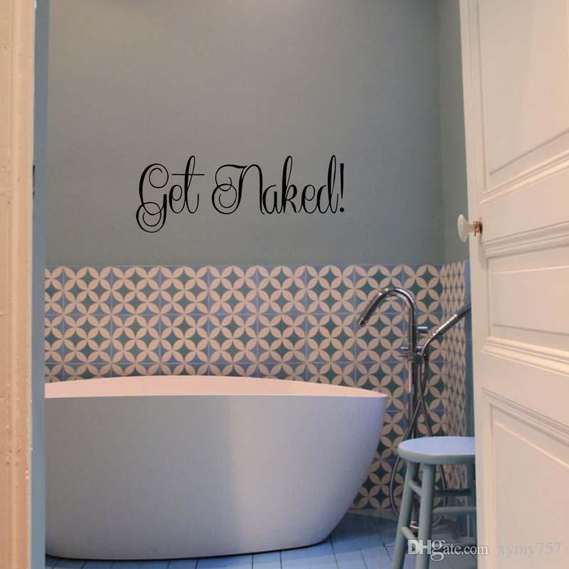 New Product For Get Naked Fancy Words Bath Vinyl Removable