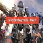 تحميل لعبة الأكشن Last Battleground: Mech للأندرويد