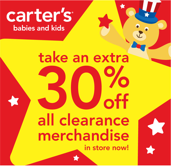 Carter's babies and kids. Take an extra 30% off all clearance  merchandise in store now!
