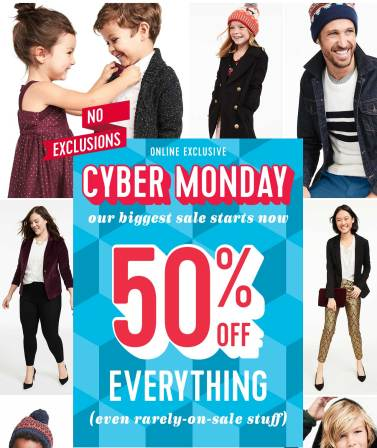 NO EXCLUSIONS   ONLINE EXCLUSIVE   CYBER MONDAY our biggest sale starts now   50% OFF EVERYTHING