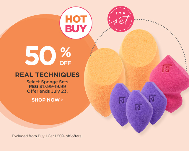 REAL TECHNIQUES | HOT BUY Select Sponge Sets 50 Percent Off, offer ends July 23
