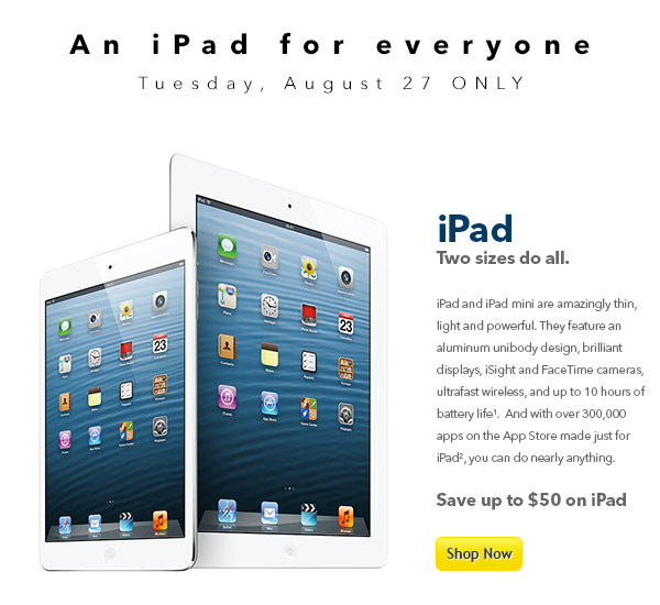 AN IPAD FOR EVERYONE - TUESDAY AUGUST 27 ONLY