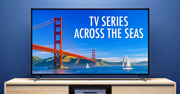Series Across the Seas