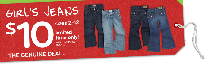 The Genuine Deal - girl's jeans sizes 2-12 just $10 each (regular price $28-$32)!