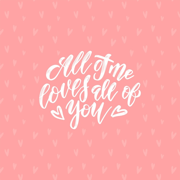 Download All of me loves all of you - happy valentines day card ...