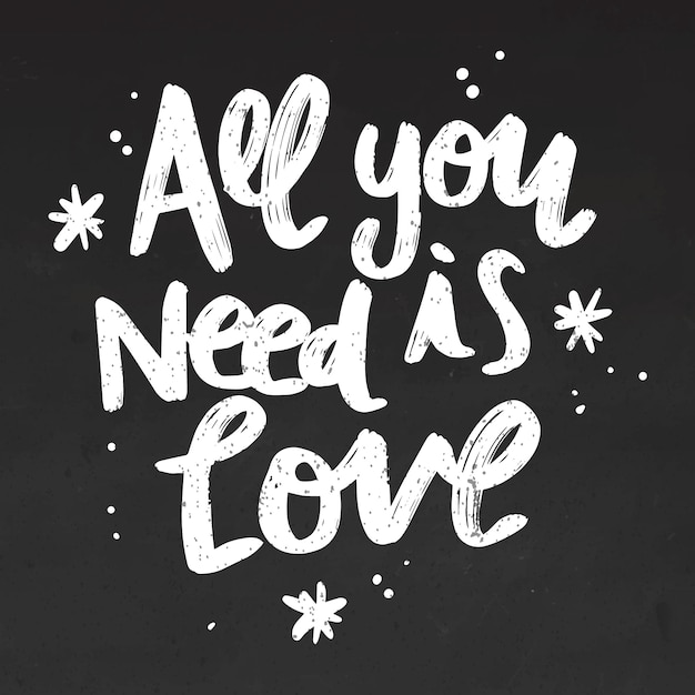 Download All you need is love lettering on blackboard Vector   Free ...