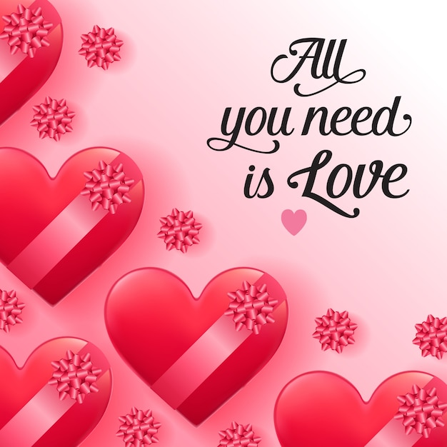Download All you need is love lettering with heart-shaped boxes ...
