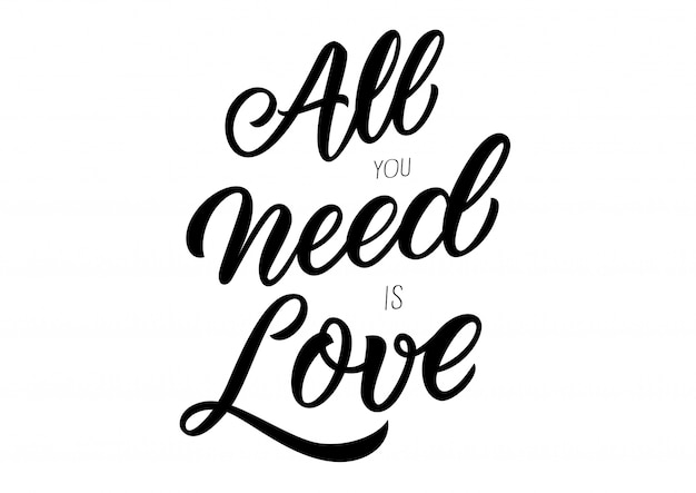 Download All you need is love lettering   Premium Vector