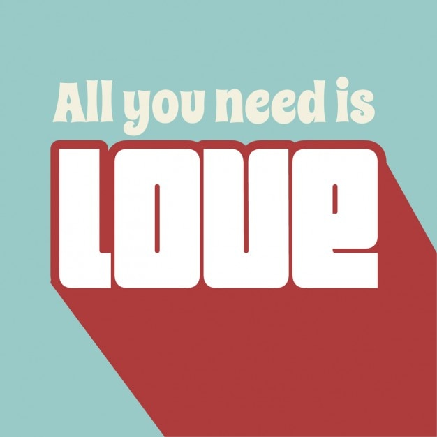Download All you need is love phrase background Vector   Free Download