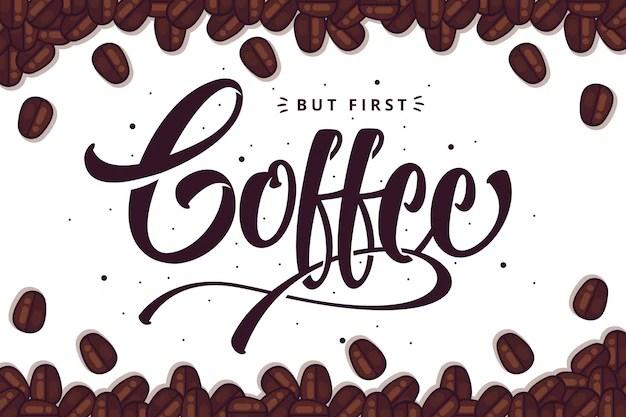 Coffe lettering background Premium Vector