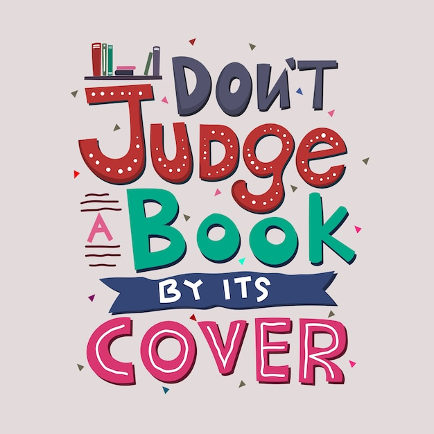 Don't judge a book by its cover | Premium Vector