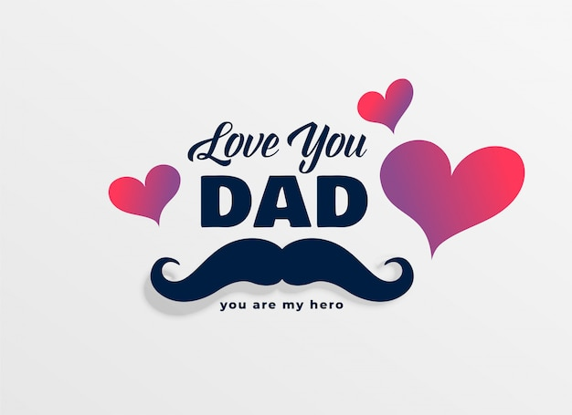 Love You Dad Images Free Vectors Stock Photos Psd