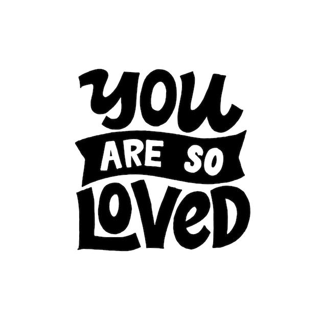 Download You are so loved. creative lettering calligraphy ...