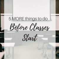 5 MORE Things to do Before Classes Start