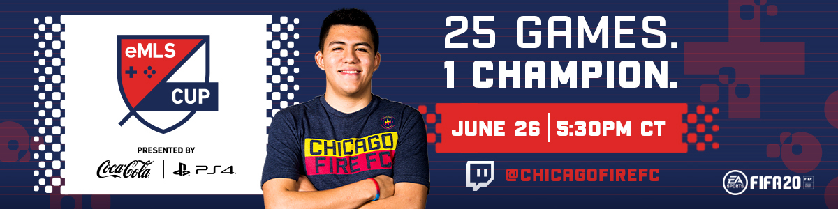 eMLS CUP PRESENTED BY COCA-COLA & PS4| 25 GAMES, 1 CHAMPION | JUNE 26 AT 5:30 PM | @CHICAGOFIREFC ON TWITCH