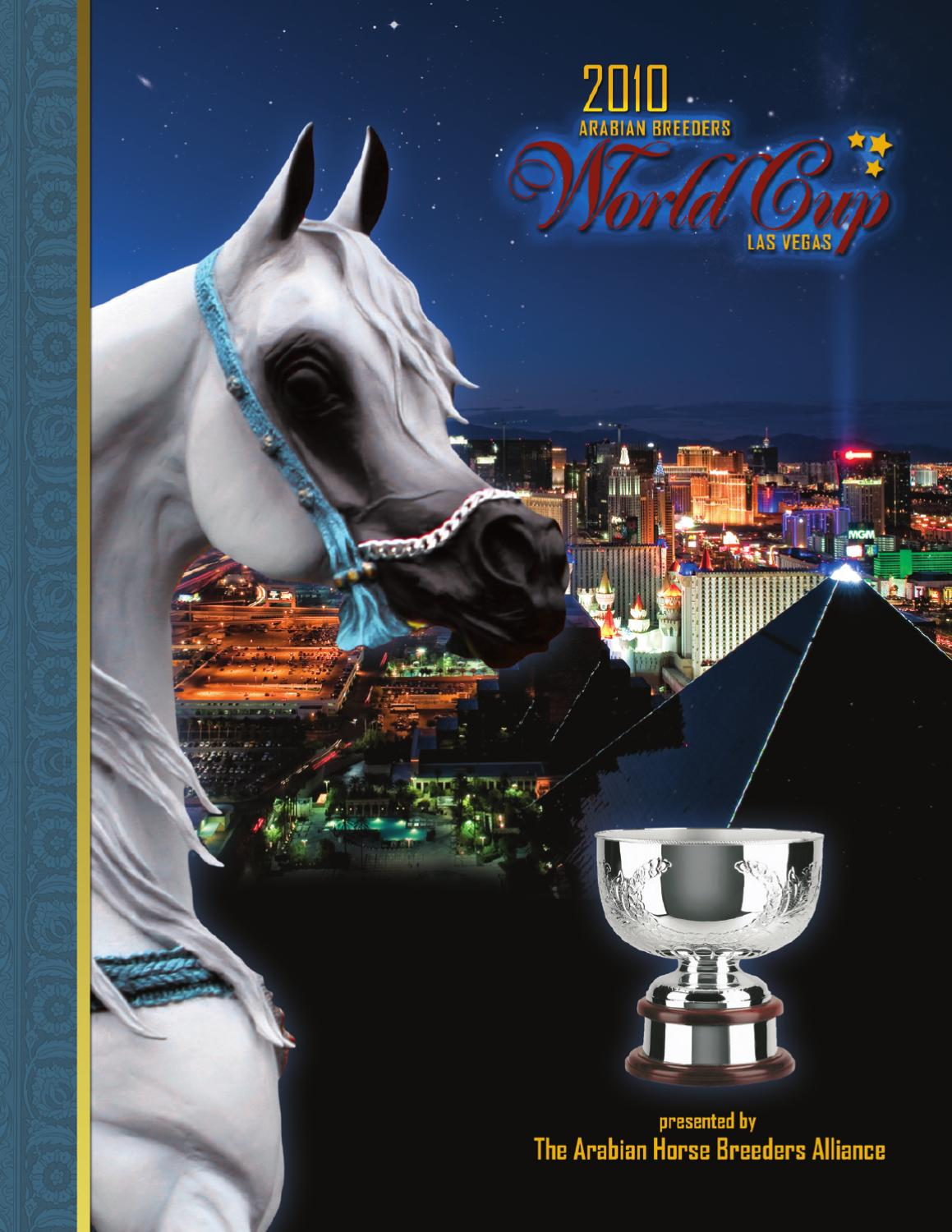2010 Arabian Breeders World Cup Show Program By Knight