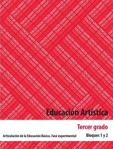 Educación Artística 3er. Grado Bloques 1 y 2