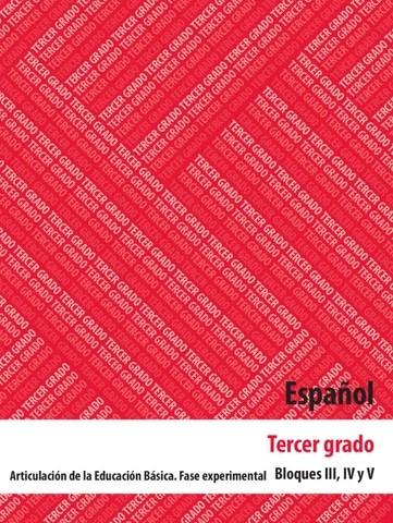 Español 3er Grado Bolques 3,4 y 5