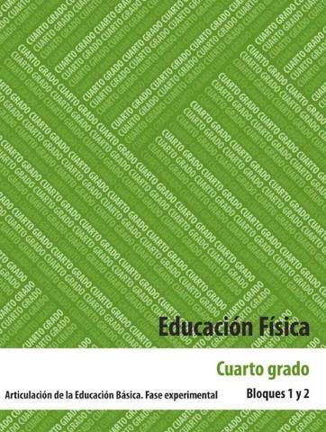 Educación Fisica 4to. Grado Bloques 1 y 2