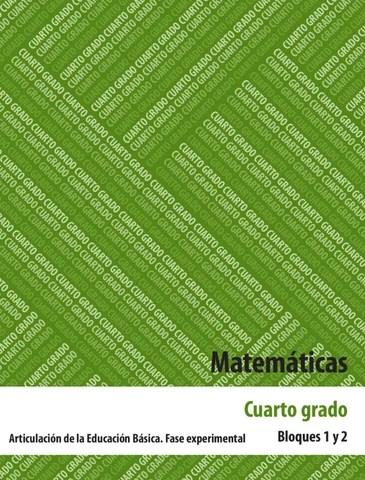 Matematicas 4to. Grado Bloques 1 y 2