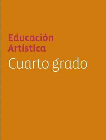 Educación Artistica 4to. Grado