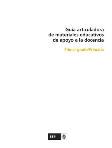 Guía articuladora de materiales educativos  1er. Grado