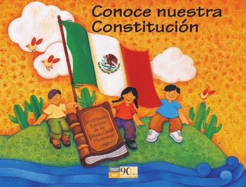 Conoce nuestra Constitución 3er. Grado