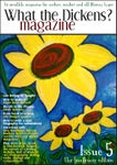 What the Dickens? Magazine: Issue 5 - The Sunflower Edition