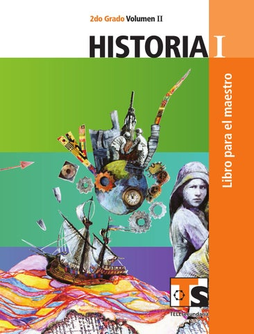 Maestro. Historia 2o. Grado Volumen II