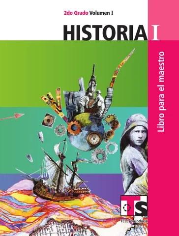 Maestro. Historia 2o. Grado Volumen I