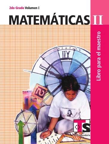 Maestro. Matemáticas 2o. Grado Volumen I