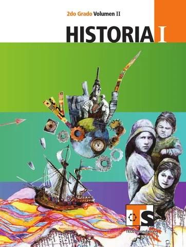 Historia 2o. Grado Volumen II