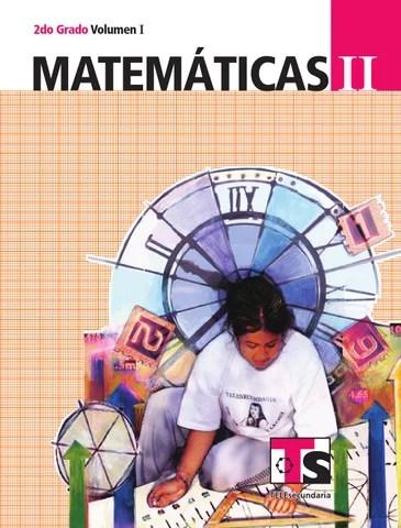 Matemáticas 2o. Grado Volumen I