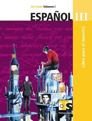Maestro. Español 3er. Grado Volumen I