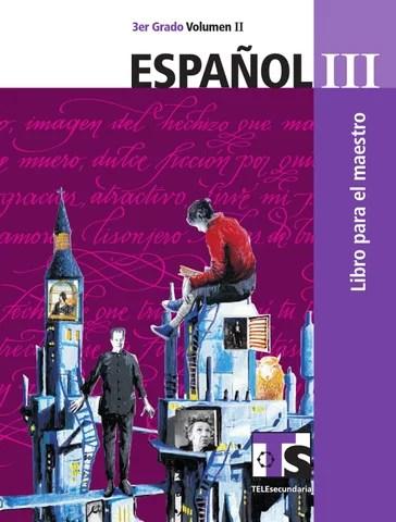 Maestro. Español 3er. Grado Volumen II