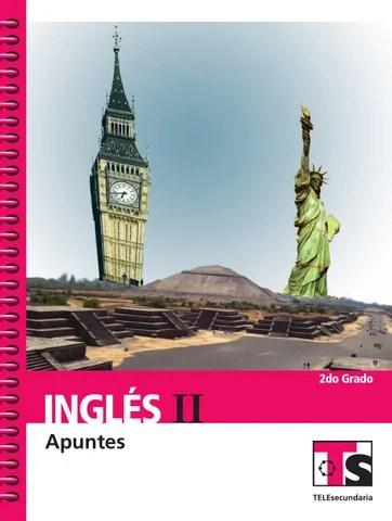 Apuntes 2o. Grado Inglés II