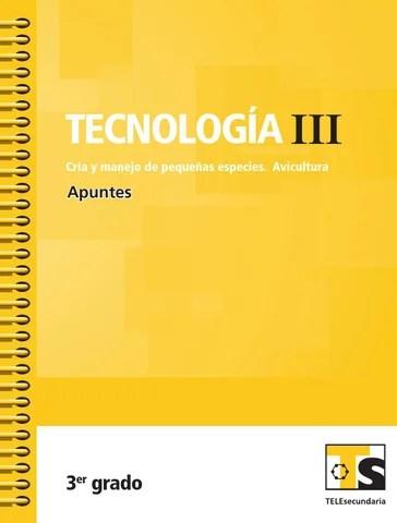 Apuntes 3er. Grado Tecnología III. Avicultura